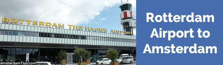 rotterdam airport to amsterdam