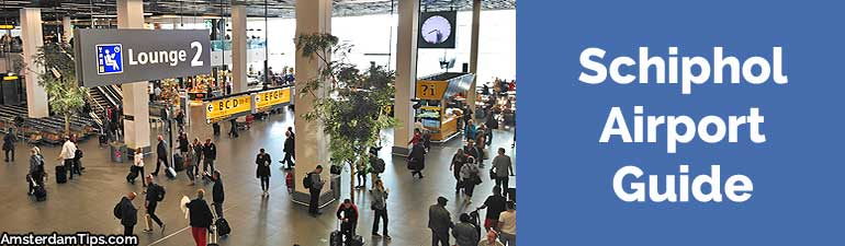 amsterdam schiphol airport guide